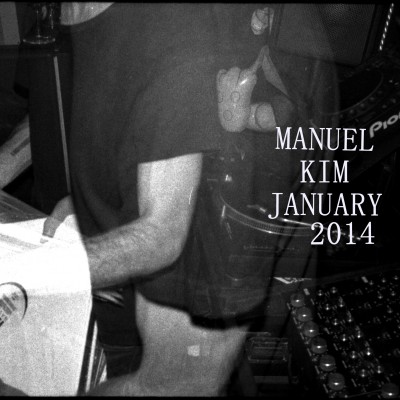 Manuel Kim - DJ Mix January 2014