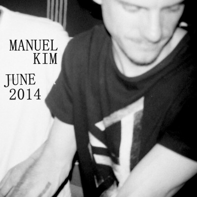 Manuel Kim - DJ Mix June 2014